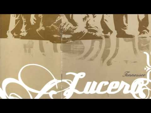 lucero - tennessee - 12 - darby's song