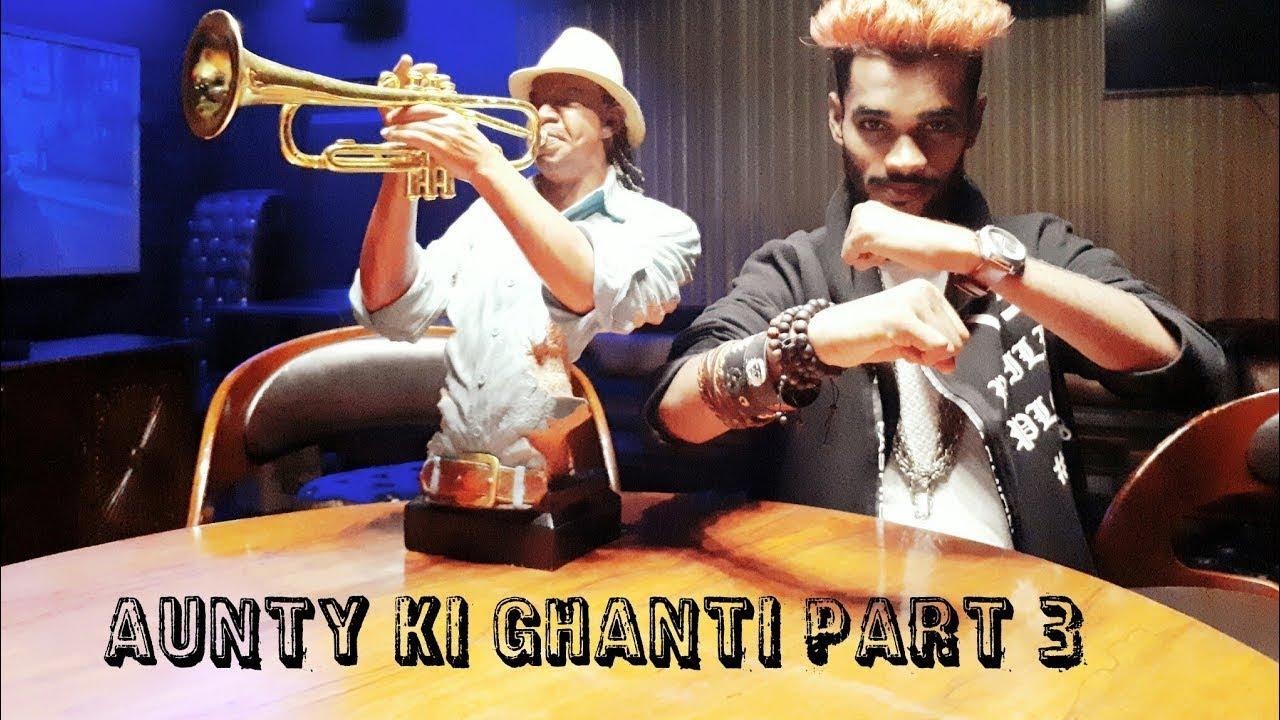 Aunty Ki Ghanti Part 3 Most Awaiting Song 2017 Rap King Omprakash Mishra SOT GOD