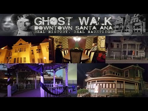 Haunted Orange County Santa Ana Ghost Walk Tour