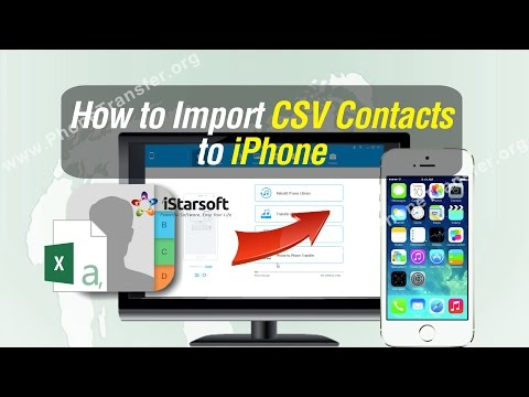 How to Import CSV Contacts to iPhone 8/7 Plus/6S/6/SE/5S/5C/5