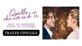 Quello che non so di te  - Trailer italiano ufficiale [HD] Dal 10 giugno solo al cinema