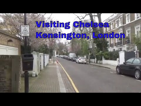 Visiting Chelsea, Kensington, London, UK