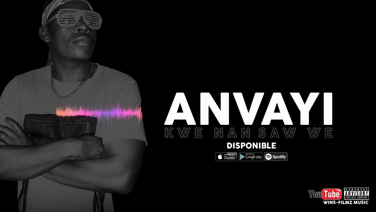 Download Anvayi - Kwe Nan Saw We. (AUDIO)