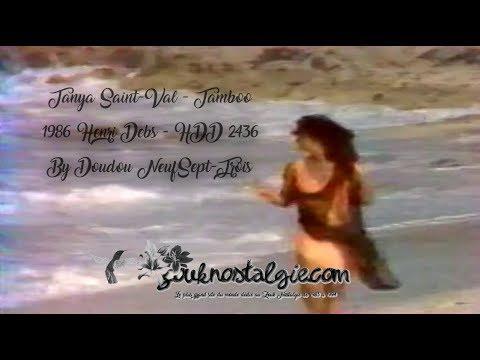 [CLIP 720p] ZOUK NOSTALGIE - TANYA SAINT-VAL Tamboo 1986 Henri Debs (HDD 2436) - DOUDOU 973