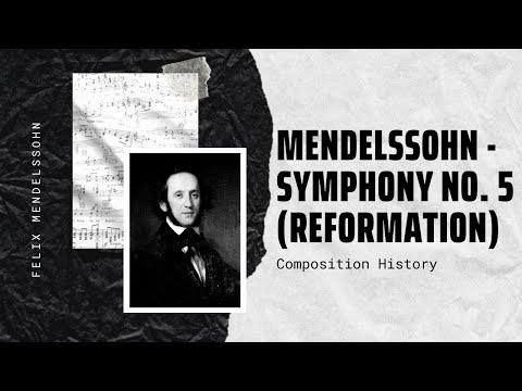 Mendelssohn - Symphony No. 5 (Reformation)