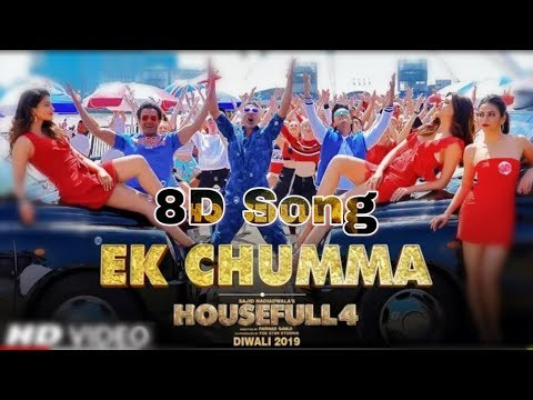 ek-chumma-:-8d-song-|-housefull-4-|-akshay-k,-riteish-d,-bobby-d,-kriti-s-|-8d-bollywood