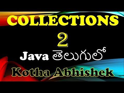 Collections In Java Part 2 In Telugu By Kotha Abhishek