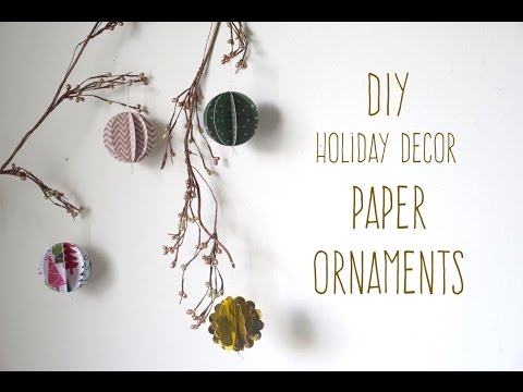 Holiday Decor | DIY Paper Ornaments