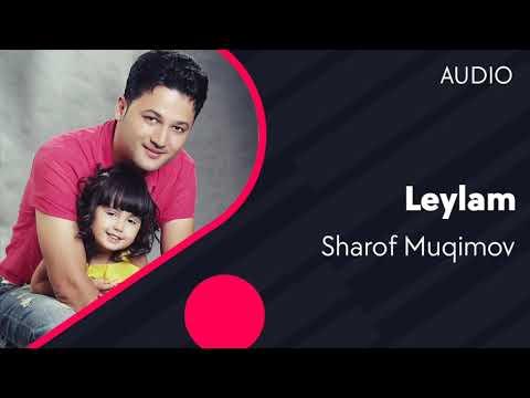 Sharof Muqimov - Leylam