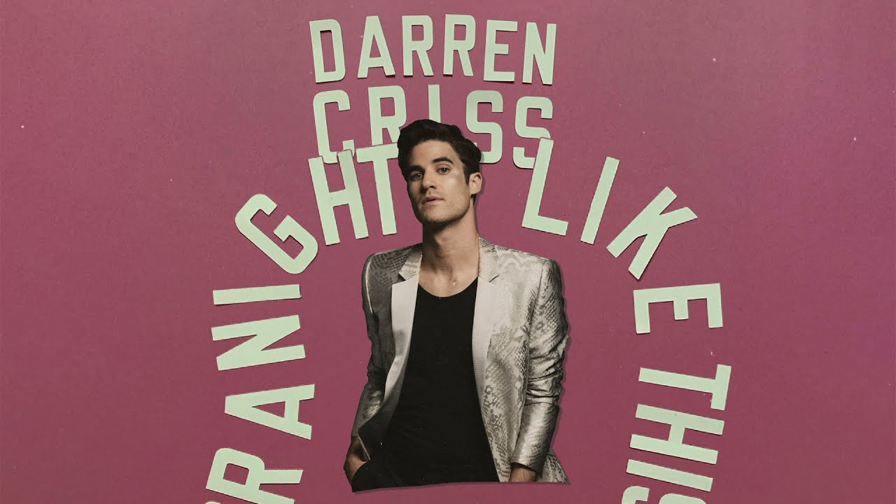 Darren Criss - For A Night Like This (Official Audio)