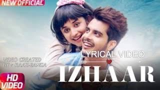 Latest Punjabi Song 2017 | Izhaar lyrical video | Gurnazar | Kanika Maan | Dj Gk