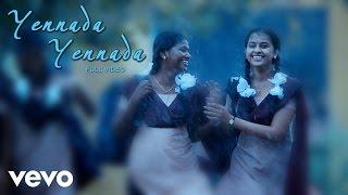 Varuthapadatha Vaalibar Sangam - Yennada Video | Sivakarthikeyan