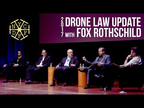 DRONE LAW UPDATE with FOX ROTHSCHILD @ NEW YORK CITY DRONE FILM FESTIVAL 2017