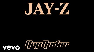 JAY-Z - Rap Radar Podcast (Part 1)
