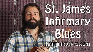 How to play St James Infirmary on Ukulele - Doc Watson, White Stripes, Devil Makes Three