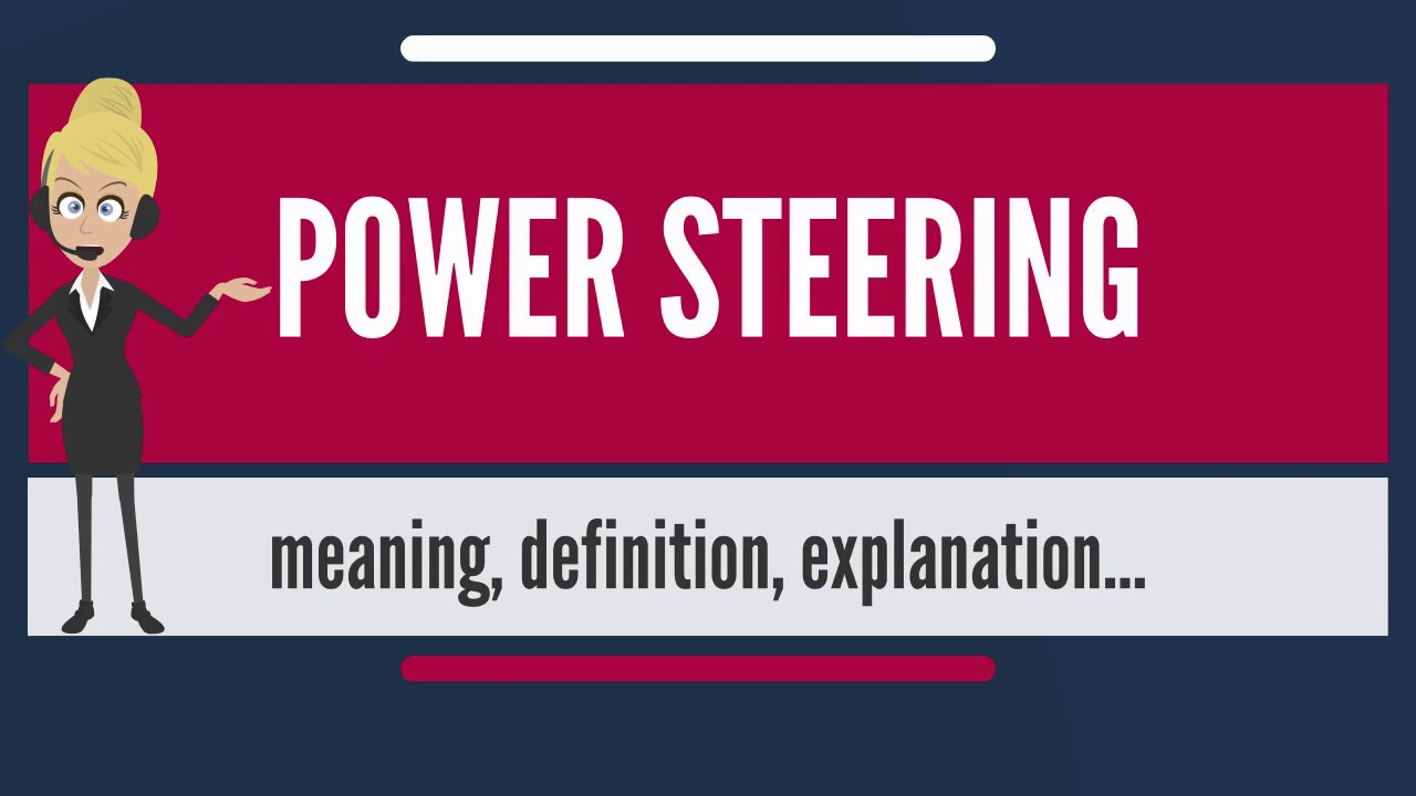 What Does Steering Mean Meaning Explanation