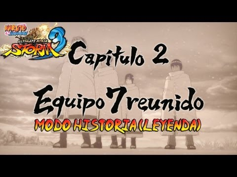 Naruto Shippuden: Ultimate Ninja Storm 3 Walkthrough + Full Burst - Parte 7 |Capitulo 2 Equipo 7 Reunido Gameplay Español/Japanese 1080p Xbox360/PS3