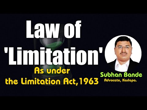 'Limitation Act, 1963' by Subhan Bande, Advocate, Kadapa (Cuddapah)