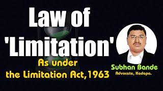 'Limitation Act-1963: An Overview' by Subhan Bande, Advocate, Kadapa (Cuddapah)