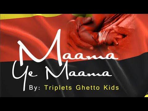 Triplets Ghetto Kids - Mama Ye Mama (Lyrics Video)