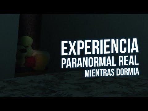 ESTO ME PASÓ AYER: EXPERIENCIA PARANORMAL REAL MIENTRAS DORMIA