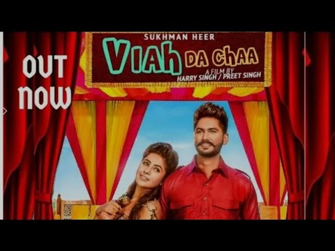 viah da chaa punjabi song video download