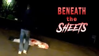 What's Under The Sheet? | Found Footage - The Facility Archives