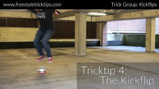 Freestyle Tricktip 4: The Kickflip