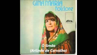 Gina Maria - Ó limão (Arlindo de Carvalho)