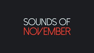 Sounds of November