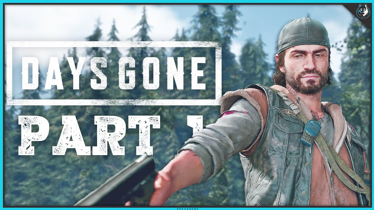 Days Gone Playthrough Part 1 Intro Outbreak Ps4 Pro