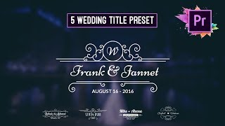 Free Animated Wedding Title Preset | Premiere Pro Motion Graphic Template