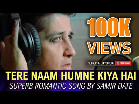 """""""Tere Naam"""" Title Song Cover Version by Samir Date"""