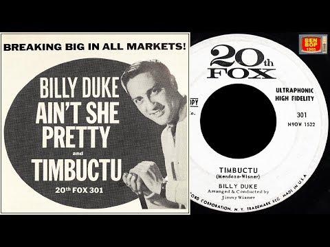BILLY DUKE - (Ooh Looka There) Ain't She Pretty / Timbuctu (1962)
