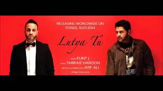 Flint J Lutya Tu Prod. by Tabraiz Haroon 2014 Punjabi Song.mp3