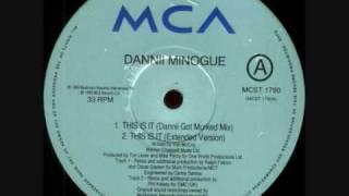 Dannii Minogue - This is it (Dannii Got Murked Mix)