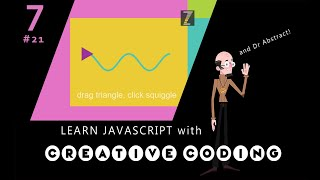 VID 21 - Learn JavaScript with Creative Coding - fun, colorful and free!
