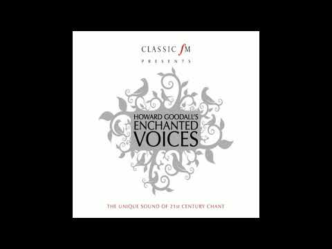 Goodall: Enchanted Voices - Pro Curatis (For Those That Are Cared For)