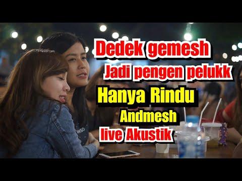 Hanya Rindu Andmesh Live Akustik Musisi Jogja Project Pendopo Lawas