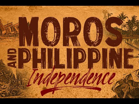 Moros and Philippine Independence