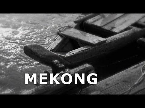 MEKONG - The Film  [Lao Version]