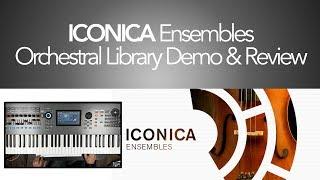 ICONICA Ensembles Demo & Review