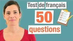 Test de Français : 50 Questions pour évaluer vos connaissances