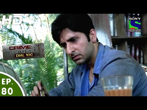 Crime Patrol Dial 100 - क्राइम पेट्रोल - Episode 80 - 25th January, 2016