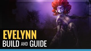 League of Legends - Evelynn Build and Guide