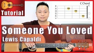 """Someone You Loved"" Guitar Tutorial - Lewis Capaldi"