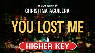 You lost me (karaoke higher key) - christina aguilera