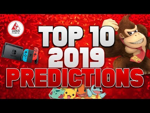 Our TOP 10 Switch 2019 Predictions | New Switch Games, Switch Pro and More!