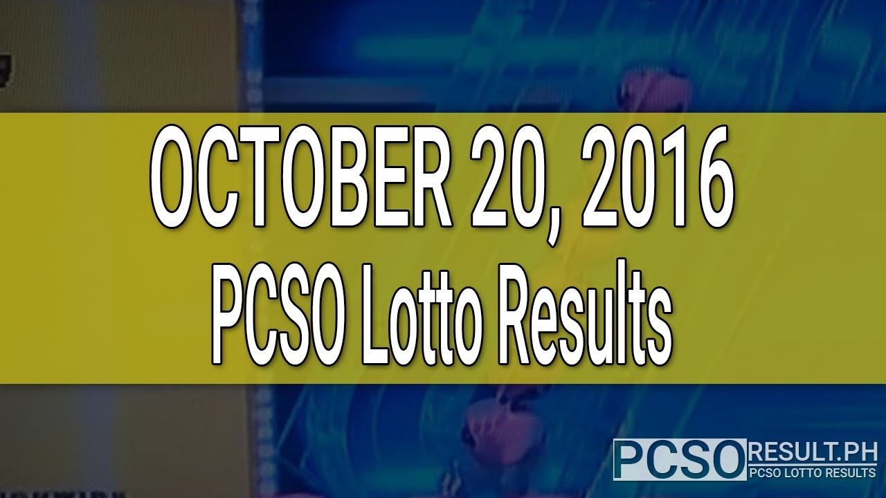 PCSO Lotto Results October 20, 2016 (6/49, 6/42, 6D ...