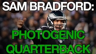 Sam Bradford: Photogenic Quarterback